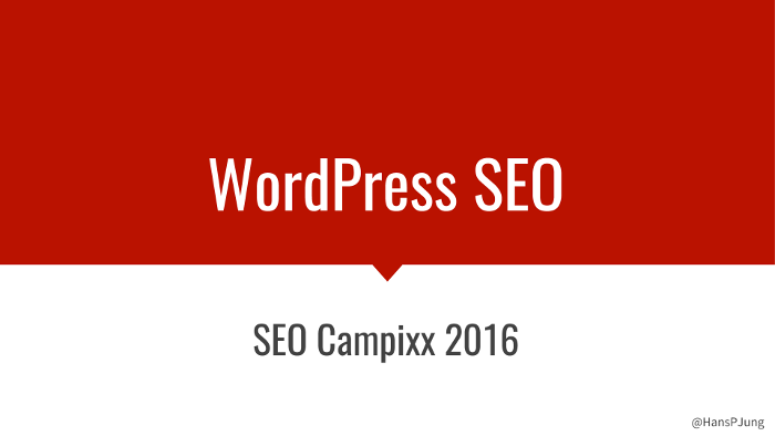 WordPress SEO Vortrags-Folien - Hans Jung